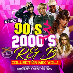 dj roy 90's & 2000 r&b early jam mix vol.1