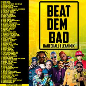 dj roy beat dem bad clean dancehall mix 2019