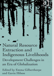 natural resource extraction and indigenous livelihood