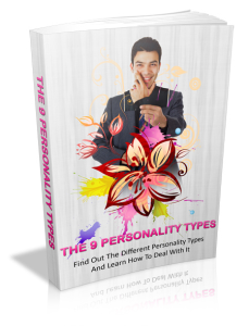 the 9 personality types - find out the different personality types and learn how to deal with it