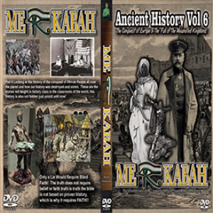 ancient history vol 6 the conquest of europe & the  fall of the melanated kingdoms