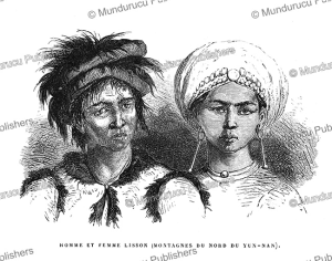 man and woman of the lisu tribe from the mountains of yunnan, china, louis delaporte, 1873