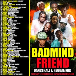 dj roy badmind friend dancehall reggae mix 2019