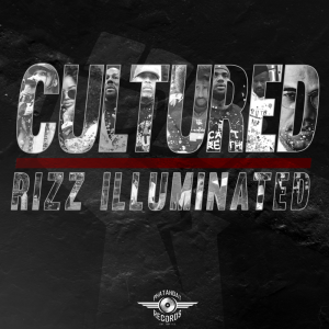 cultured by rizz illuminated