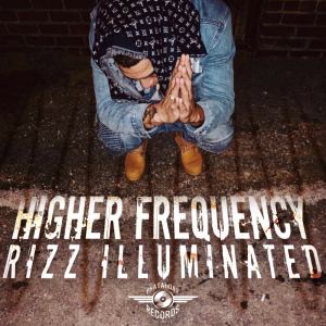 higher frequency by rizz illuminated