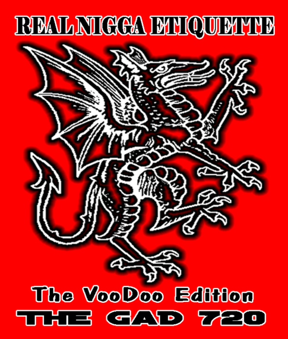 First Additional product image for - Real Nigga Etiquette The VooDoo Edition Paperback By THE GAD 720