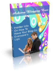achieve blogging buzz insider