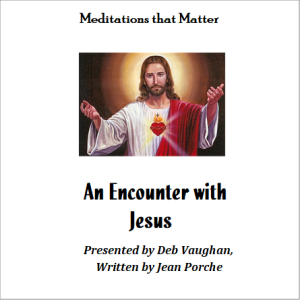 meditations that matter: an encounter with jesus