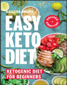 easy keto diet – keto diet for beginners (weigh loss book 14)