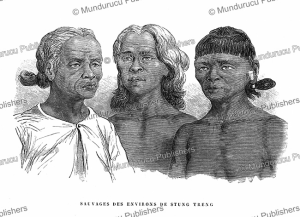 savages from stung treng, cambodia, m. delaporte, 1873