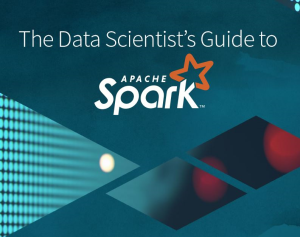 spark data scientist's guide