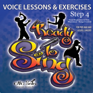 readytosing step 4  voice lessons & exercises -vocal registers?note placement