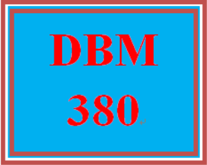 DBM 380 All Discussions | eBooks | Education