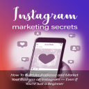 Instagram Marketing Secrets - 2019 (MRR) | eBooks | Business and Money