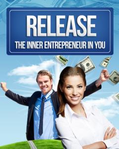 release the inner entrepreneur in you (mrr)