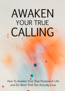 Awaken Your True Calling | eBooks | Self Help