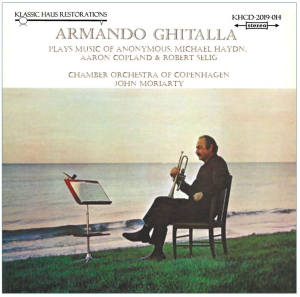 armando ghitalla plays music of anonymous, michael haydn,  aaron copland & robert selig