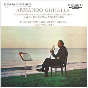 Armando Ghitalla plays music of Anonymous, Michael Haydn,  Aaron Copland & Robert Selig | Music | Classical