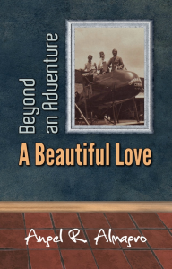 Beyond an Adventure: A Beautiful Love, by Angel R. Almagro | eBooks | Fiction
