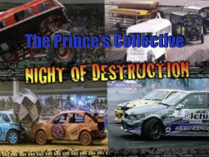 the prince's collective: a night of destruction
