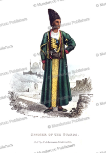 officer of the guards of the persian king, frederic shoberl, 1822