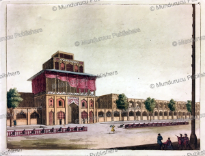 ali qapu, the persian royal palace at isfahan, g. castellini, 1817