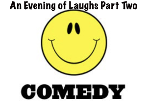 an evening of laughs part two
