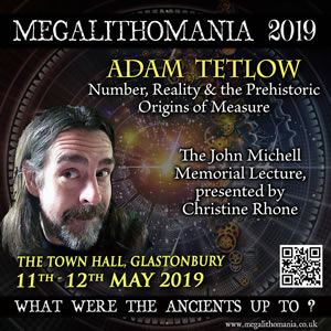 2019 adam tetlow number, reality and the prehistoric origins of measure. the john michell memorial lecture