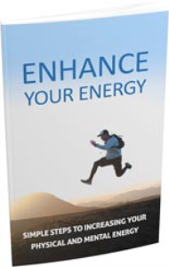 enhance your energy