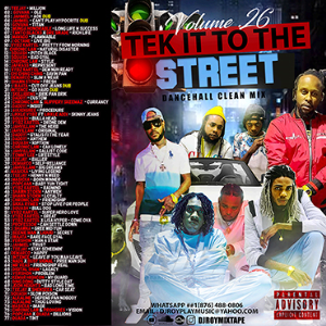 Dj Roy Tek It To The Street Dancehall Clean Mix Vol.26 | Music | Reggae