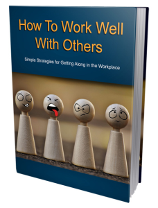 How To Work Well With Others | eBooks | Business and Money