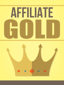 Affiliate Gold | eBooks | Business and Money