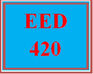 EED 420 Wk 1 Discussion | eBooks | Education