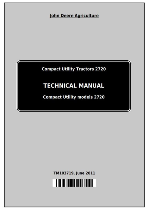 First Additional product image for - John Deere 2720 Compact Utility Tractors Technical Manual (TM103719)