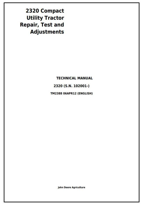 First Additional product image for - John Deere 2320 Compact Utility Tractor Test and Adjustments Technical Manual (TM2388)