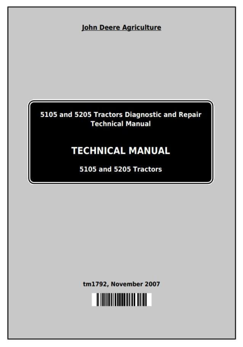 First Additional product image for - John Deere 5105 and 5205 USA Tractors Diagnostic and Repair Technical Manual (TM1792)