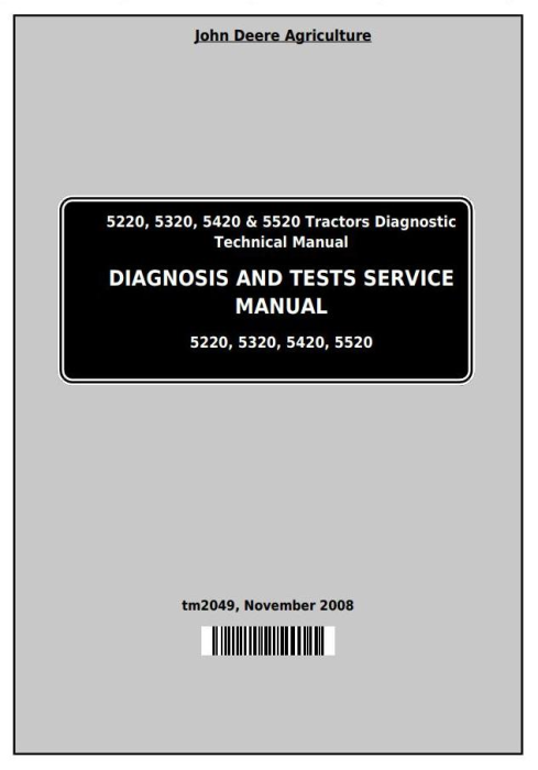 First Additional product image for - John Deere Tractors 5220, 5320, 5420 & 5520 Diagnostic and Tests Service Manual (TM2049)