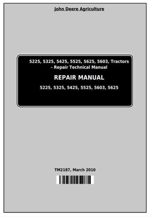 First Additional product image for - John Deere Tractors 5225, 5325, 5425, 5525, 5625, 5603 Service Repair Technical Manual (TM2187)