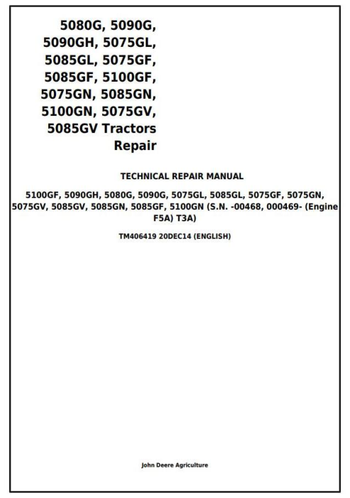 First Additional product image for - John Deere 5075GF/GL/GN/GV, 5080G, 5085GF/GL/GN/GV , 5090G/GH , 5100GF/GN Tractors Repair (TM406419)