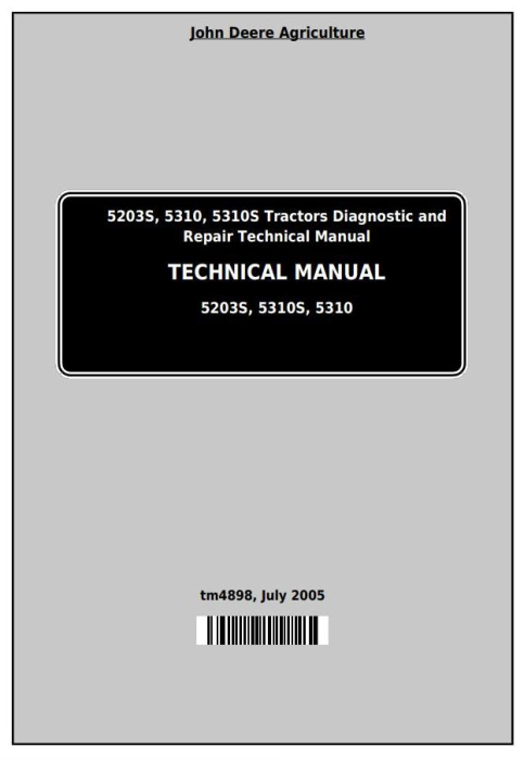 First Additional product image for - John Deere Tractors 5203S, 5310, 5310S (India) Diagnostic and Repair Technical Service Manual (tm4898)