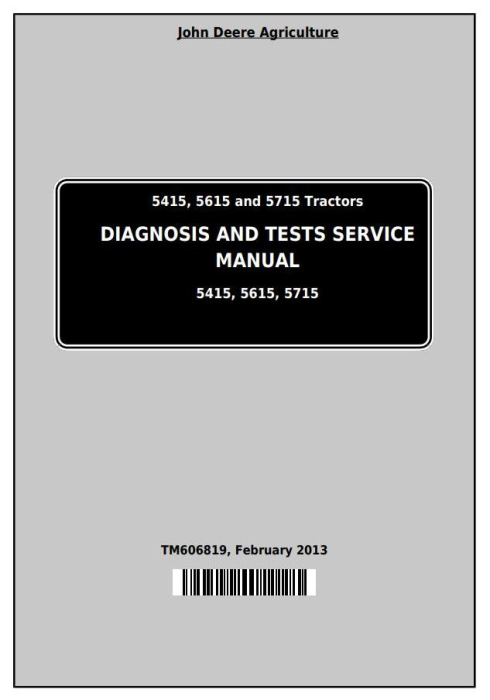 First Additional product image for - John Deere Tractors 5415, 5615 and 5715 Diagnostic and Tests Service Manual (TM606819)