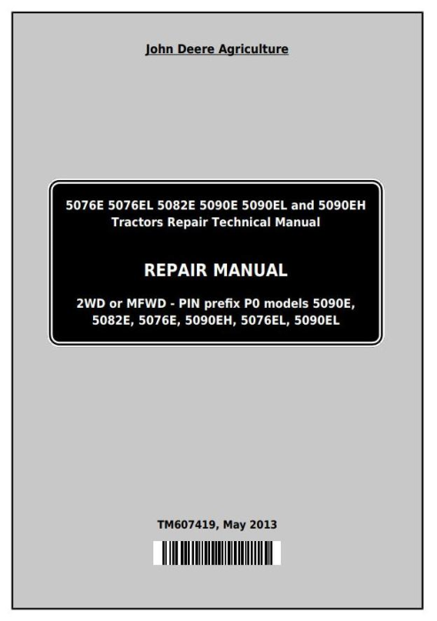First Additional product image for - John Deere Tractors 5076E, 5076EL, 5082E, 5090E, 5090EL, 5090EH Service Repair Technical Manual TM607419