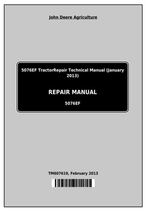 First Additional product image for - John Deere 5076EF Tractors Service Repair Technical Manual (TM607619)
