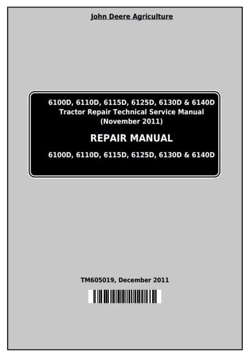 First Additional product image for - John Deere Tractors 6100D, 6110D, 6115D, 6125D, 6130D & 6140D Service Repair Technical Manual (TM605019)