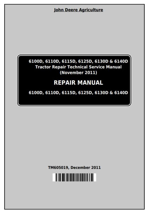 First Additional product image for - John Deere Tractors 6100D, 6110D, 6115D, 6125D, 6130D & 6140D Service Repair Technical Manual (TM605019)