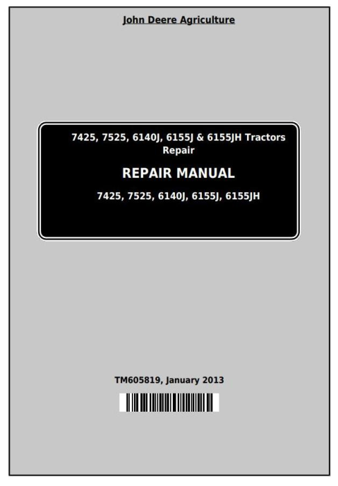 First Additional product image for - John Deere 7425, 7525, 6140J, 6155J, 6155JH Tractors Service Repair Manual (TM605819)