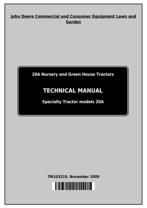 First Additional product image for - John Deere 20A Nursery and Green House Specialty Tractor Technical Service Manual (TM103219)