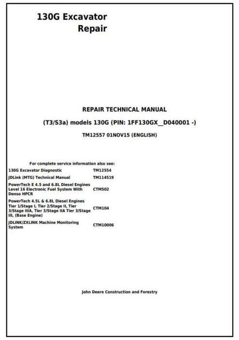 First Additional product image for - John Deere 130G (T3/S3a) Excavator (S.N. 1FF130GX_D040001 -) Service Repair Manual (TM12557)