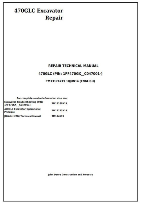 First Additional product image for - John Deere 470GLC Excavator (PIN: 1FF470GX__C047001-) Service Repair Technical Manual (TM13174X19)