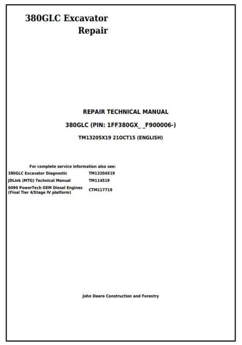 First Additional product image for - John Deere 380GLC Excavator (PIN: 1FF380GX__F900006-) Service Repair Technical Manual (TM13205X19)